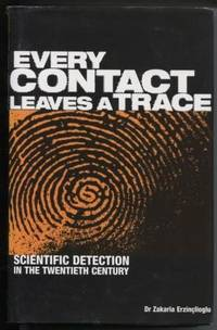 Every Contact Leaves a Trace   Scientific Detection in the Twentieth  Century
