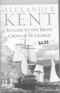 Success to the Brave; Cross of St. George (two Books in One volume)
