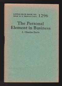 Personal Element in Business, The (Little Blue Book No. 1296)