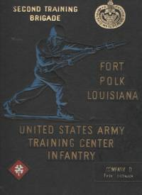 image of Second Training Brigade, Fort Polk Louisiana, Company D, Fifth Battalion  United States Army Training Center Infantry