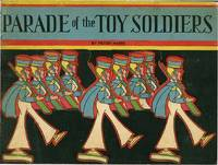 PARADE OF THE TOY SOLDIERS