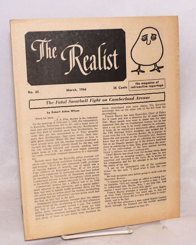 New York: The Realist Association, 1965. 32p., wraps, a 8.5x11 inch newsprint magazine. Toned papers...