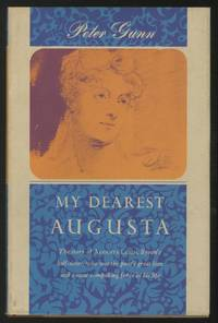 My Dearest Augusta: A Biography of Augusta Leigh, Lord Byron's Half-Sister