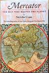 image of Mercator : The Man Who Mapped the Planet