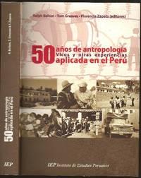 image of 50 años de antropología. Vicos y otras experiencias aplicada en el Perú