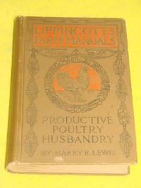 Lippincott's Farm Manuals, Productive Poultry Husbandry
