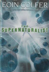 The Supernaturalist Edition: first