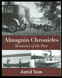 ALMAGUIN CHRONICLES: MEMORIES OF THE PAST.