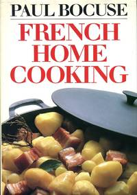 image of French Home Cooking: An Introduction to Classic French Cooking