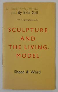 Sculpture and the Living Model  [Presentation Copy]