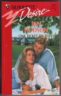 One Ticket To Texas (Silhouette Desire #1071)