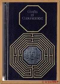 CORTES ET CUAUHTEMOC vie et mort de la civilisation aztèque