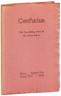 Confucius: The Unwobbling Pivot & the Great Digest / Pharos Number Four, Winter, 1947