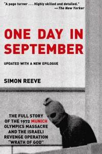 image of One Day in September: The Full Story of the 1972 Munich Olympics Massacre and the Israeli Revenge Operation Wrath of God
