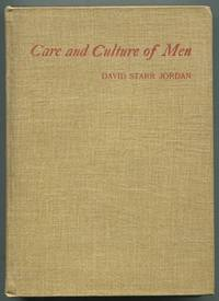 The Care and Culture of Men: A Series of Addresses on the Higher Education