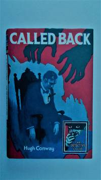 Called back: a story of crime.