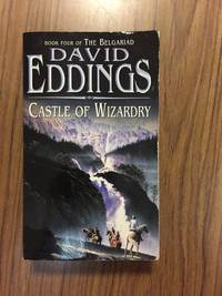 CASTLE OF WIZARDRY (BOOK 4 OF THE BELGARIAD)