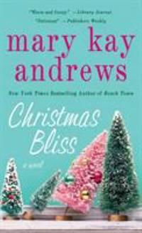 Christmas Bliss : A Novel