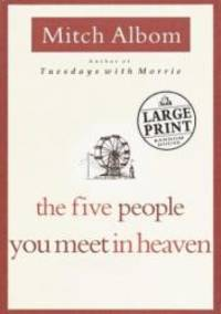 image of The Five People You Meet in Heaven (Random House Large Print)