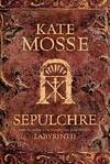 SEPULCHRE by  Kate Mosse - Paperback - 2007 - from Infinity Books Japan and Biblio.com