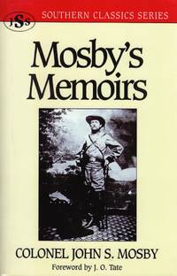 Mosby's Memoirs (Southern Classics Series)