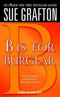 B Is for Burglar : A Kinsey Millhone Mystery