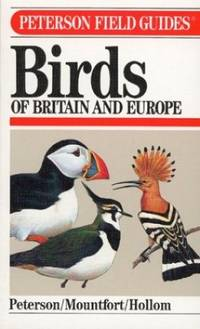 A Field Guide to Birds of Britain and Europe (Peterson Field Guides)
