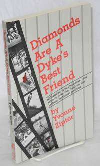 image of Diamonds Are a Dyke's Best Friend: reflections, reminiscences, and reports from the field on the lesbian national pastime