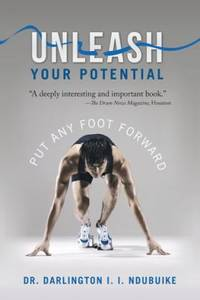 Unleash Your Potential : Put Any Foot Forward
