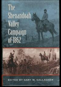 The Shenandoah Valley Campaign of 1862