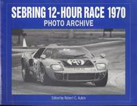 Sebring 12-Hour Race 1970 (Photo Archive)