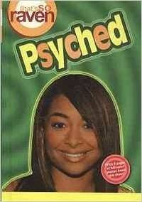That's So Raven: Psyched - Book #10