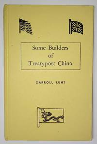 image of Some Builders of Treatyport China (Signed)