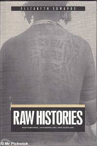 image of Raw Histories: Photographs, Anthropology and Museums