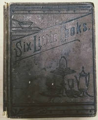 Six Little Cooks; or Aunt Jane\'s Cooking Class.