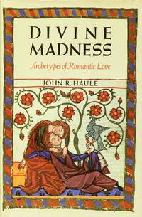 image of Divine Madness: Archetypes of Romantic Love