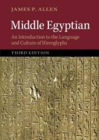 Middle Egyptian: An Introduction to the Language and Culture of Hieroglyphs by James P. Allen - Paperback - 2014-08-04 - from Books Express and Biblio.com