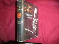 The Kaiser.