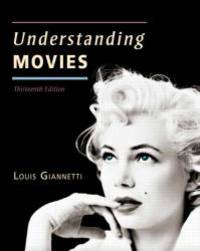 image of Understanding Movies (13th Edition)
