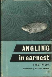 ANGLING IN EARNEST