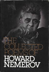 Collected Poems of Howard Nemerov by  Howard Nemerov - First Edition - from Barner Books and Biblio.co.uk