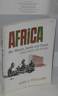 Africa; her history, lands and people, told with pictures