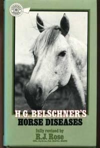 H.G. Belschner's Horse Diseases