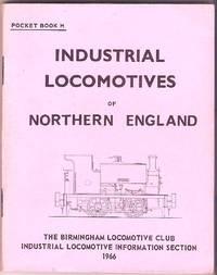 Industrial Locomotives of Northern England