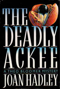 THE DEADLY ACKEE.