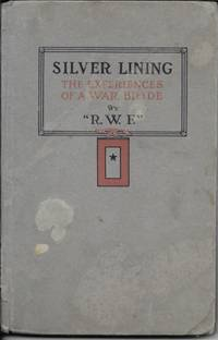 Silver Lining: The Experiences Of A War Bride