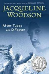 image of After Tupac and D Foster