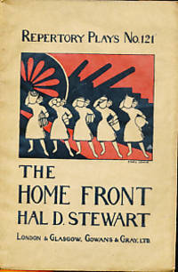 The Home Front. Repertory Plays No 121
