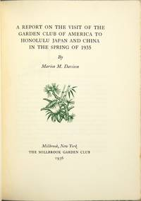 A report on the visit of the Garden club of America to Honolulu, Japan and China in the spring of 1935