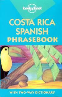 Lonely Planet Costa Rica: Spanish Phrasebook